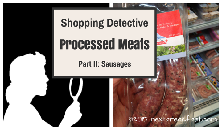 Shopping Detective Processed Meats Part II: Sausages