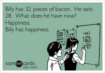 bacon is happiness